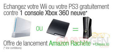 amazon change votre wii ou ps3 contre une xbox 360 neuve gamergen com. Black Bedroom Furniture Sets. Home Design Ideas